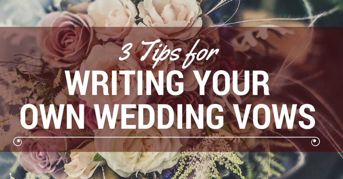 3-tips-for-writing-your-own-wedding-vows-(4)
