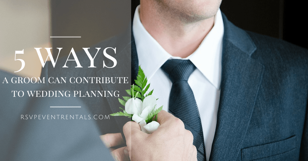 5 Ways a Groom Can Contribute to Wedding Planning