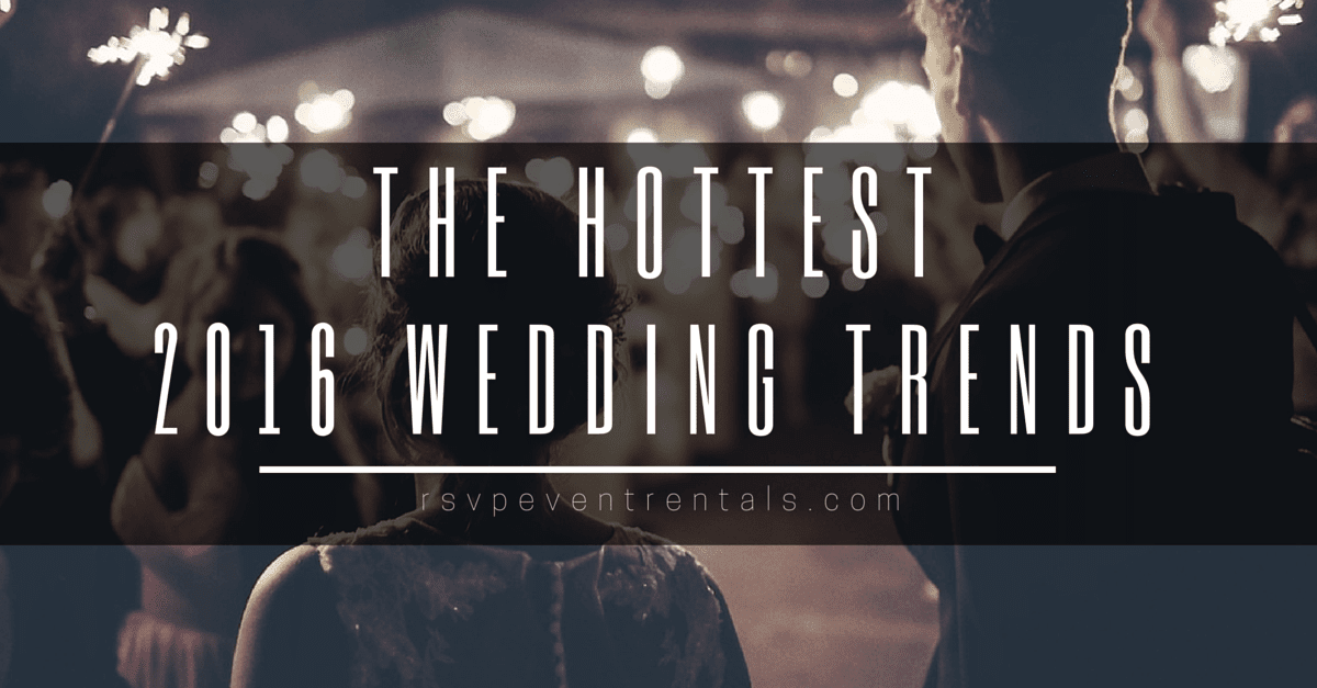 The Hottest Wedding Trends